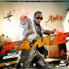 Ayies – F.A.M.E (Hosted By Dice)