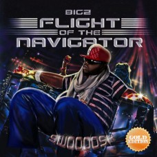 Bigz – Flight Of The Navigator