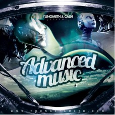 Yungmeth & Cash – Advanced Music