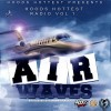 Hoods Hottest – Radio – Vol 1 – Air Waves (Hosted By Cee)