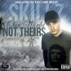 Skillz – Our World, Not Theirs (Hosted By Dice)