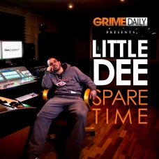 LITTLE DEE – SPARE TIME VOL.1. (HOSTED BY CHARLIE SLOTH)