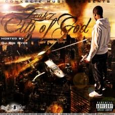 Zeaks – City of God (Hosted By Dj Big Ryde)