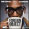 Tinie Tempah & DJ Whoo Kid- Foreign Object