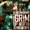 Grim Up North  (Hosted By Cee HH)
