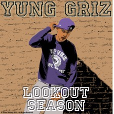 Yung Griz – Lookout Season