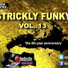 DJ Larizzle – Strickly Funky Vol. 13