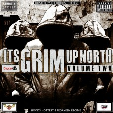 Its Grim Up North Volume 2 (Hosted by Cee Hoods Hottest)
