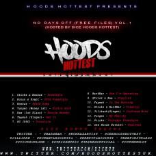 Hoods Hottest – No Days Off (Studio Files)