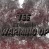 Tee – Warming Up