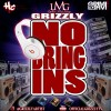 Grizzly – No Bring Ins