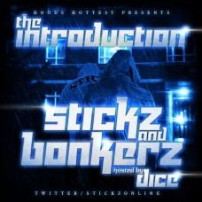 Stickz & Bonkerz – The Introduction 09