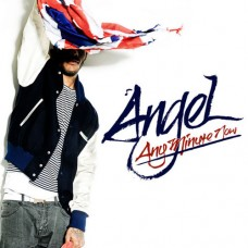 Angel – Any Minute Now