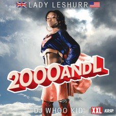 Lady Leshurr – 2000 & L (HOSTED BY DJWHOOKID)