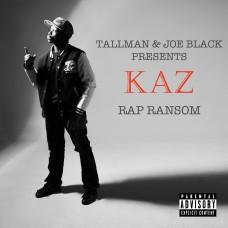 Kaz – Rap Ransom