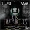 Y.R.K & Mamy – UK Trapaholics