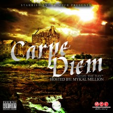 Starrish Entertainment – Carpe Diem (Hosted by Mykal Million)