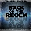 Woodzy Don – Back On Da Riddem (Hosted By VB Artist)