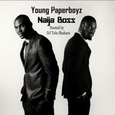 Young Paperboyz – Naija Boss