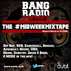 DJ DubL – Midweek Mixtape EP.1