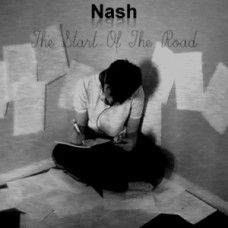 Nash – The Start Of The Road