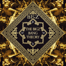Bigz – The Bigz Bang Theory