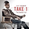 Izzy Rahman – Take 1 The Director's Cut