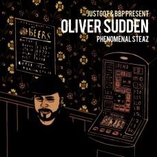 Oliver Sudden – Phenomenal Steaz