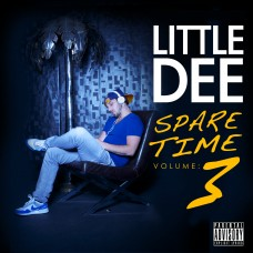 Little Dee – Spare Time 3