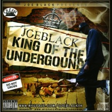 *CLASSIC* Joe Black – King Of The Underground