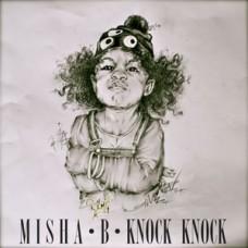 Misha B – Knock Knock Mixtape