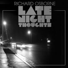 Richard Osborne – Late Night Thoughts EP