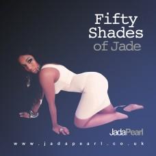 Jada Pearl – 50 Shades Of Jade