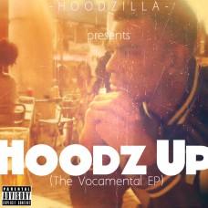 Hoodzilla – Hoodz up (Vocamental E.P)