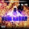 Slim Burna – I'm On Fire Mixtape