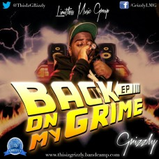 GRizzly – Back On My Grime EP