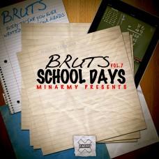 Bruts – School Days Vol.7