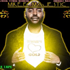 Mikee Majestic – Inner Gold