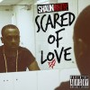 Shaun White – Scared Of Love (E.P)