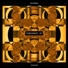 The Bridge Presents – The 'Enrichment EP'