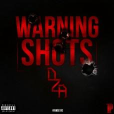 DZA – Warning Shots