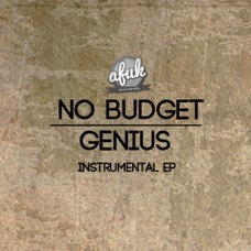 AFUK – No Budget (Genius Instrumental EP)