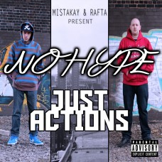 MistaKay & Rafta – No Hype Just Actions