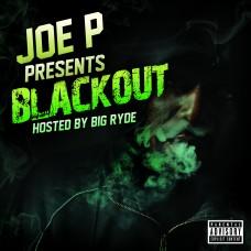 Joe P – Blackout