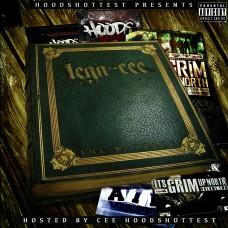 Cee Hoodshottest Presents – LegaCee Vol.1