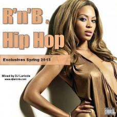 DJ Larizzle – Rnb & Hip Hop Exclusives Spring 2013