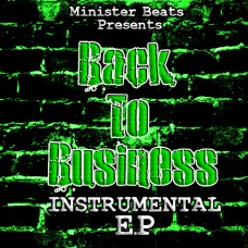 Minister Beats – Back To Business E.P