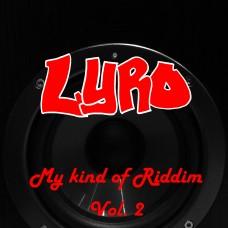 Lyro – My kind of Riddim Vol.2