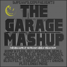 DJ Perry D – The Garage Mashup