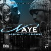 Naye – Arrival Of The Sickest